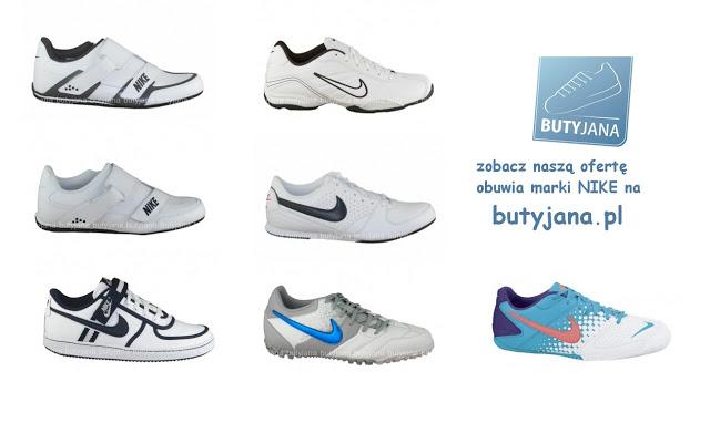 buty nike - sklep z obuwiem sportowym Butyjana.pl