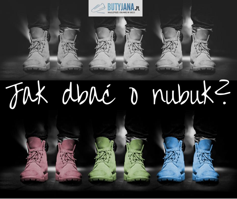Jak dbać o nubuk – sprawdzone sposoby – Butyjana.pl